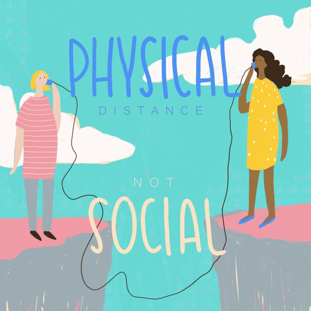 Physical distance not social